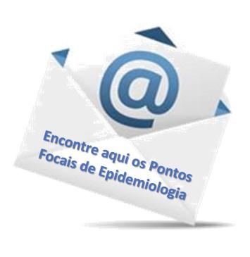 Encontre os e-mails dos pontos focais em epidemiologia nas UFs