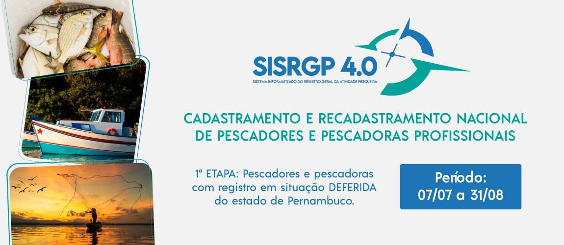 CADASTRAMENTO E RECADASTRAMENTO DE PESCADOR PROFISSIONAL - SISRPG 4.0