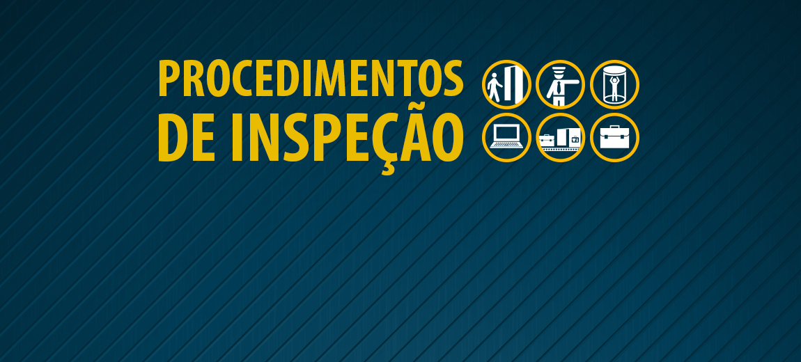 banner_carrossel_PROCEDIMENTOS_INSPECAO_1150X520.jpg