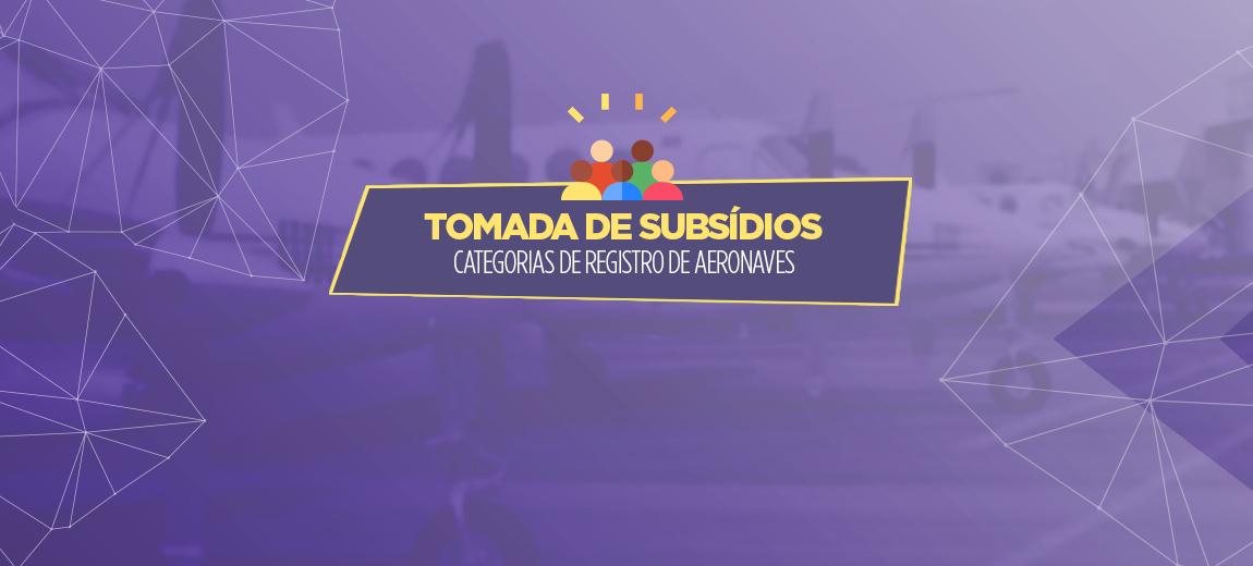Aberta consulta sobre categorias de registro de aeronaves