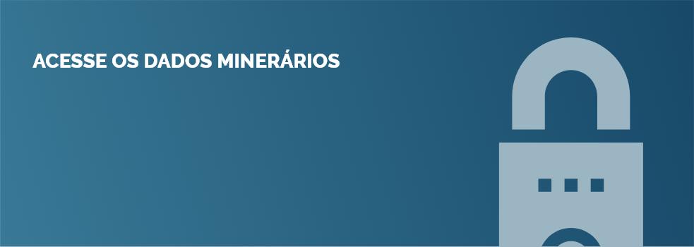 Acesse os dados minerários
