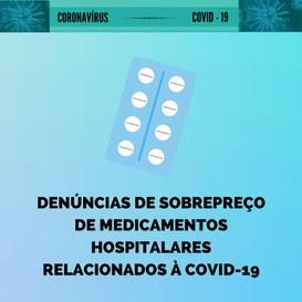 denúncias de sobrepreço de medicamentos hospitalares relaciobados à Covid-19