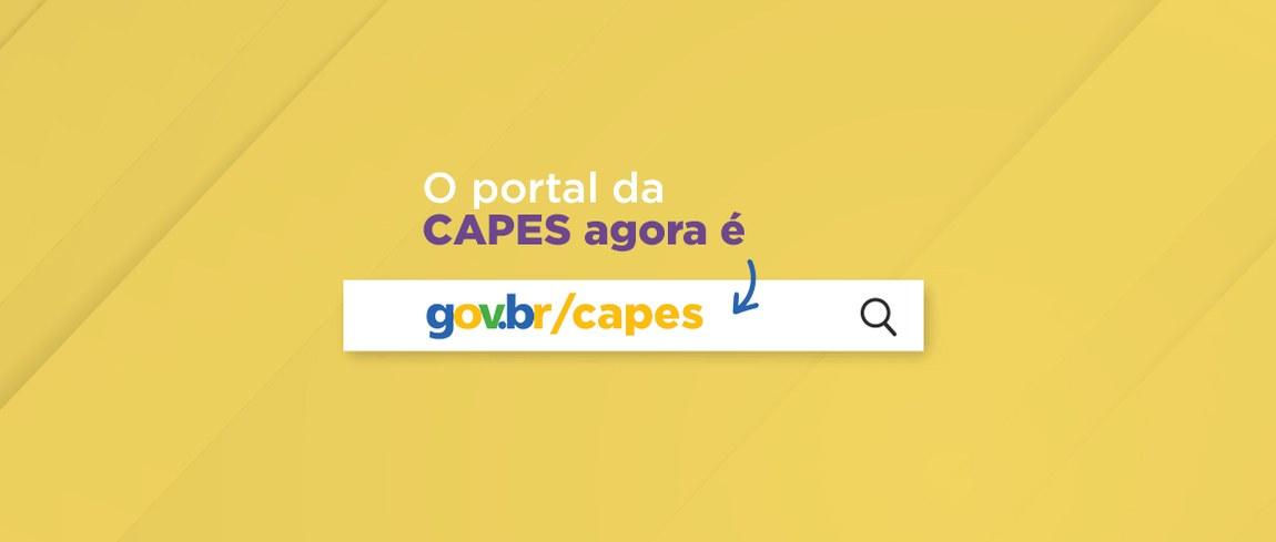 O portal da CAPES agora é gov.br/capes