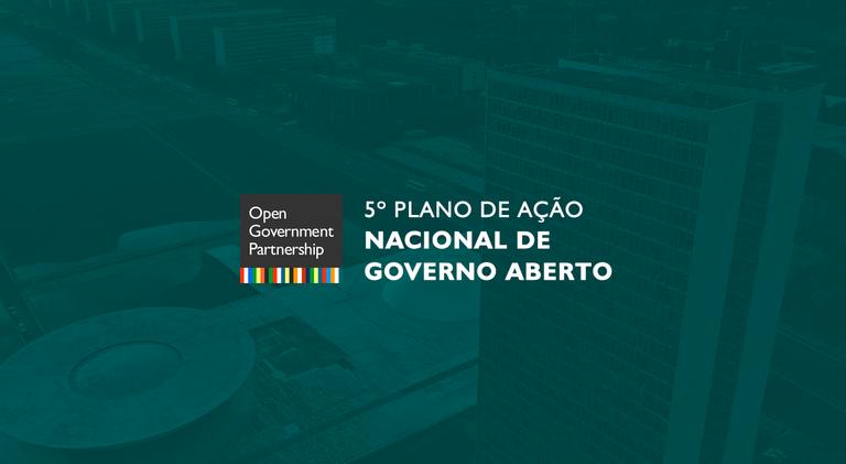 Brasil inicia construção do 5º Plano de Ação Nacional de Governo Aberto