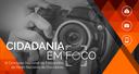 CGU lança III Concurso Nacional de Fotografia Cidadania em Foco