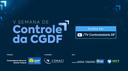 CGU participa da Semana de Controle da Controladoria-Geral do Distrito Federal