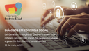 """CGU realiza terceiro encontro virtual do """"Diálogos em Controle Social"""""""