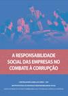 """Manual """"A Responsabilidade Social das Empresas no Combate à Corrupção"""""""