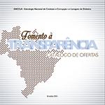 Este catálogo reúne diversas iniciativas compartilháveis de fomento da transparência e de fortalecimento dos canais de interação entre governo e sociedade.