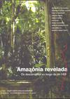 Amazônia Revelada - os descaminhos ao longo da BR 163 (2005)