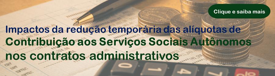 Redução temporária das alíquotas de contribuição aos serviços sociais autônomos