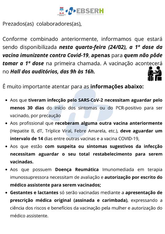 Chamada para vacinação imunizante Covid-19 para quem não pôde tomar a 1ª dose - 24/02