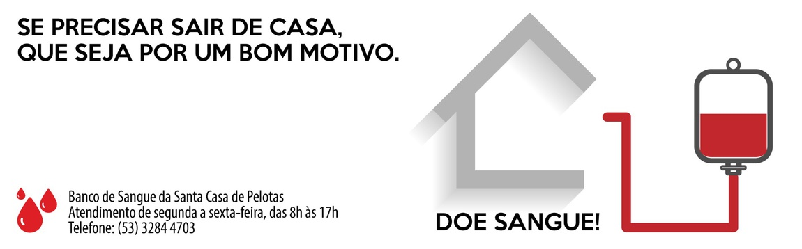 Doe Sangue no Banco de Sangue da Santa Casa de Pelotas
