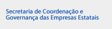 Secretaria de Coordenação e Governança das Empresas Estatais (SEST)