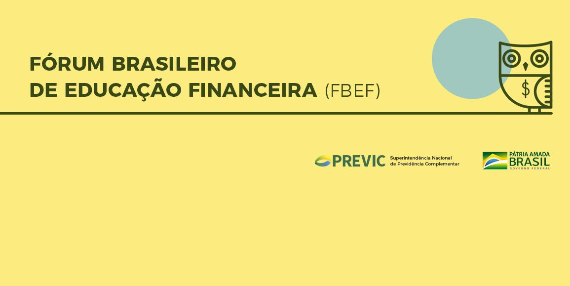 Fórum Brasileiro de Educação Financeira (FBEF)