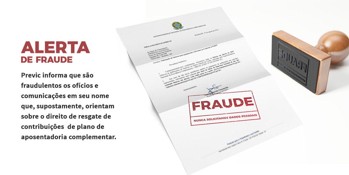 Previc alerta para tentativa de fraude