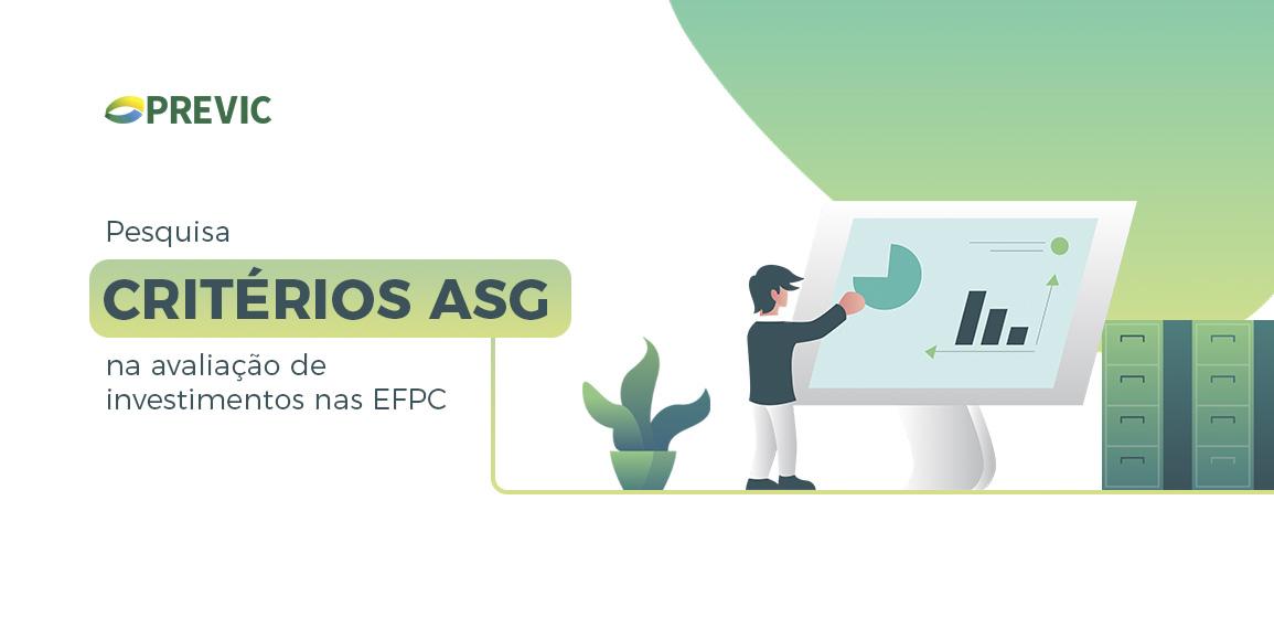 Previc lança pesquisa sobre a utilização de critérios ASG na avaliação de investimentos