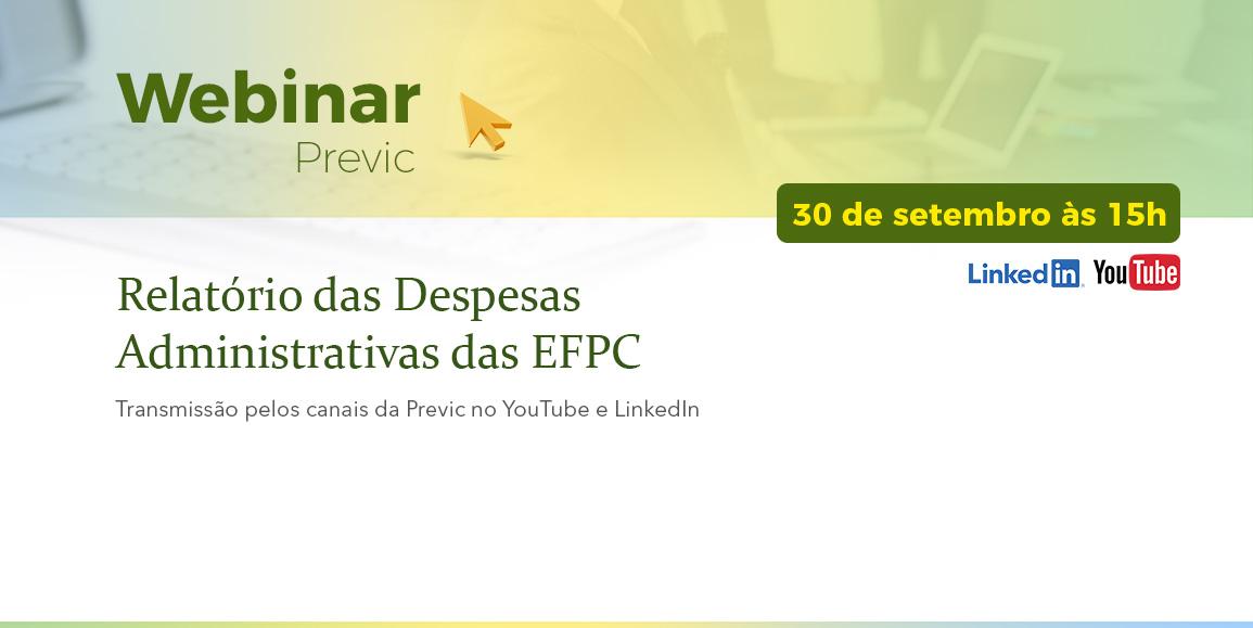 Webinar Previc : Relatório das Despesas Administrativas das EFPC