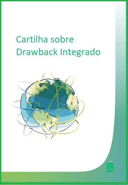Cartilha sobre Drawback Integrado