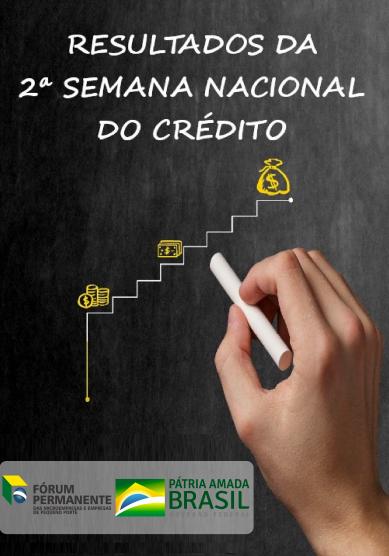 Relatório da 2ª Semana Nacional do Crédito