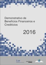 Demonstrativo de Benefícios Financeiros e Creditícios - 2016
