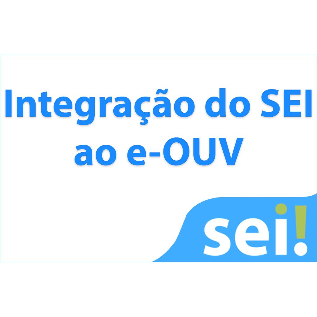 Integração do SEI ao e-OUV