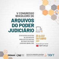 """A 5ª edição do Congresso abordará """"Os desafios da gestão de documentos arquivísticos digitais no âmbito do Poder Judiciário Brasileiro"""" e contará com a participação de pesquisadores do Ibict."""
