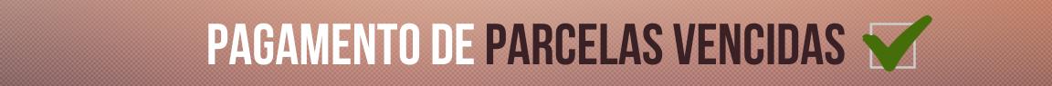 Pagamento de parcelas vencidas