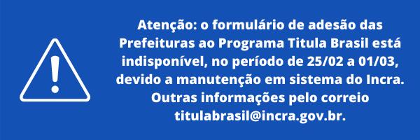 Aviso:indispobilidade formulário do Titula Brasi