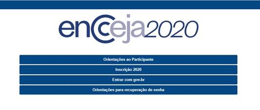 1- Acesse o Sistema Encceja e clique em Inscrição 2020