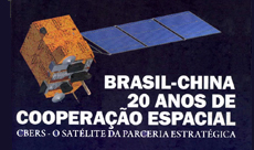 Brasil e China, 20 anos de Cooperação Espacial