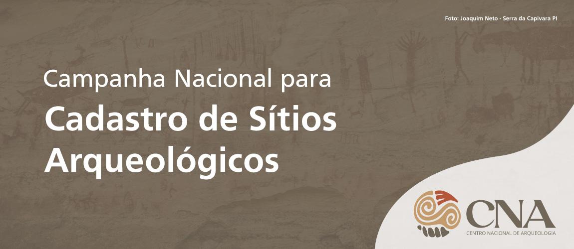 Pesquisadores, instituições de pesquisa e qualquer cidadão são convidados a enviar dados sobre sítios arqueológicos.