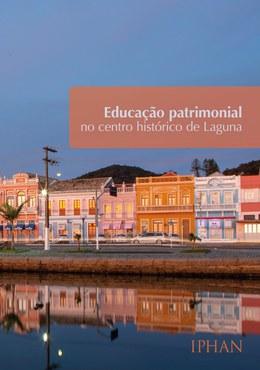 Educação Patrimonial no Centro Histórico de Laguna