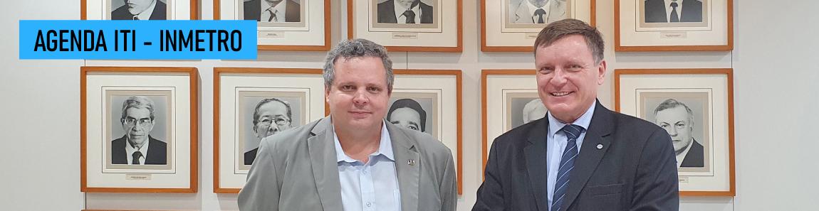 ITI se reúne com Inmetro no Rio de Janeiro para discutir parcerias