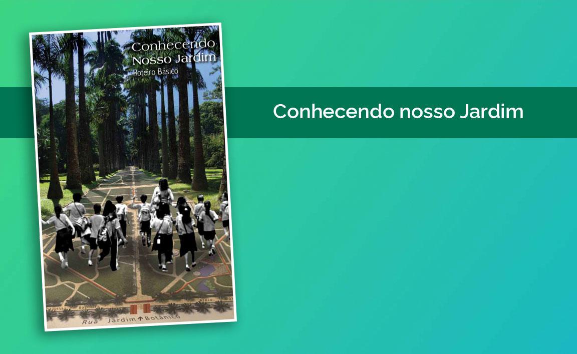 Capacitação para professores no Jardim Botânico do Rio de Janeiro
