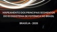 ESTUDO MAPEOU OS PRINCIPAIS SEGMENTOS DO ECOSSISTEMA DE FOTÔNICA NO BRASIL