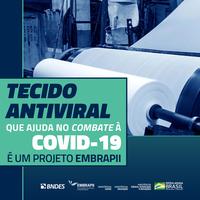 EMBRAPII/MCTI FOMENTA INOVAÇÃO TÊXTIL CONTRA PANDEMIA