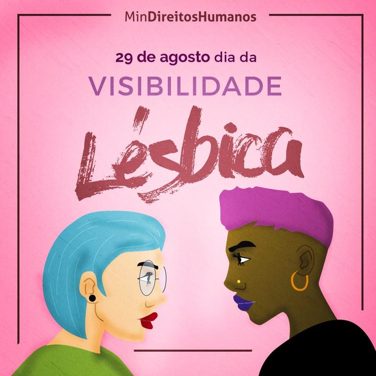 Ministério cita desafios em Dia Nacional da Visibilidade Lésbica e defende pacto