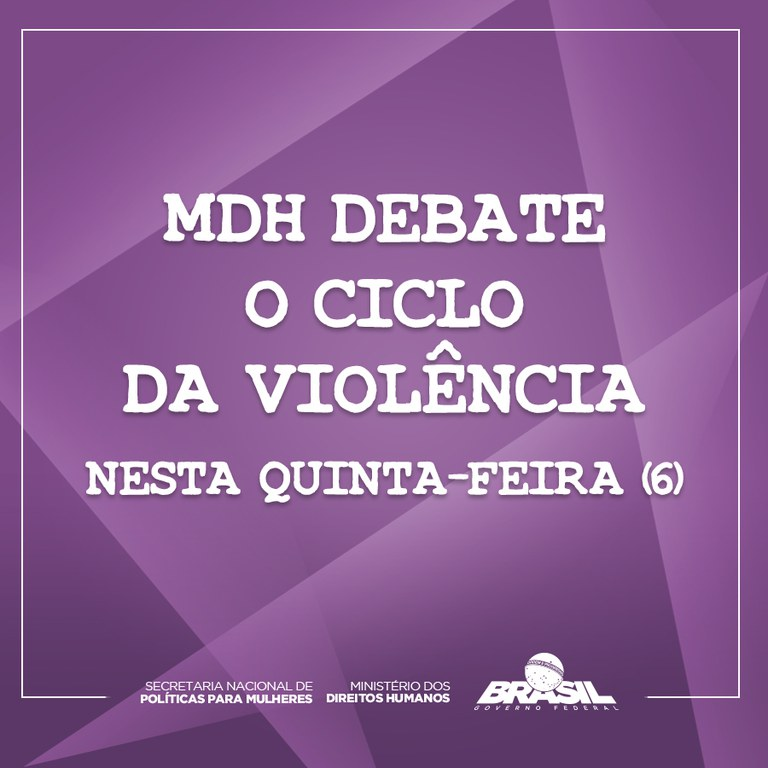 MDH debate o ciclo da violência nesta quinta-feira (6)