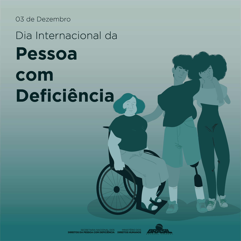 Ministério celebra Dia Internacional da Pessoa com Deficiência