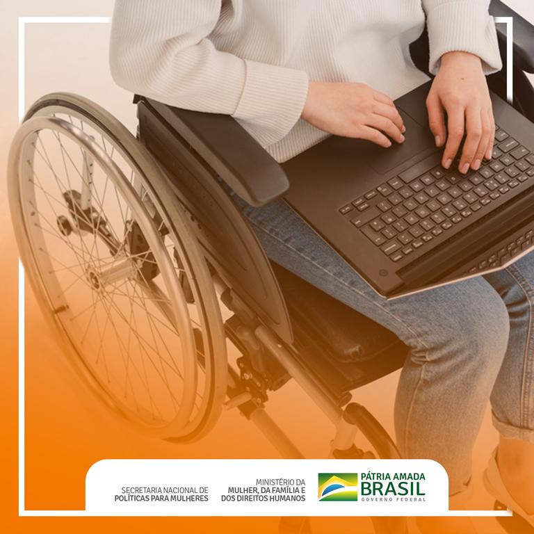 Ministério celebra mudança na Lei Maria da Penha, que torna obrigatório informar se a vítima tem deficiência