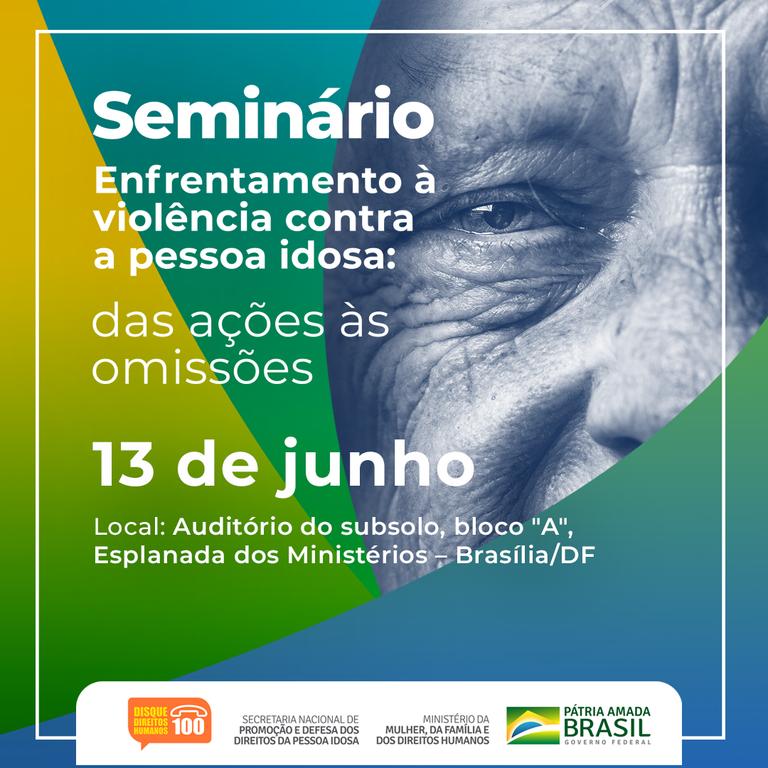 Abertas as inscrições para seminário de enfrentamento à violência contra a pessoa idosa