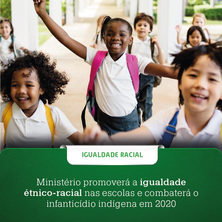 Ministério promoverá a igualdade étnico-racial nas escolas e combaterá o infanticídio indígena em 2020