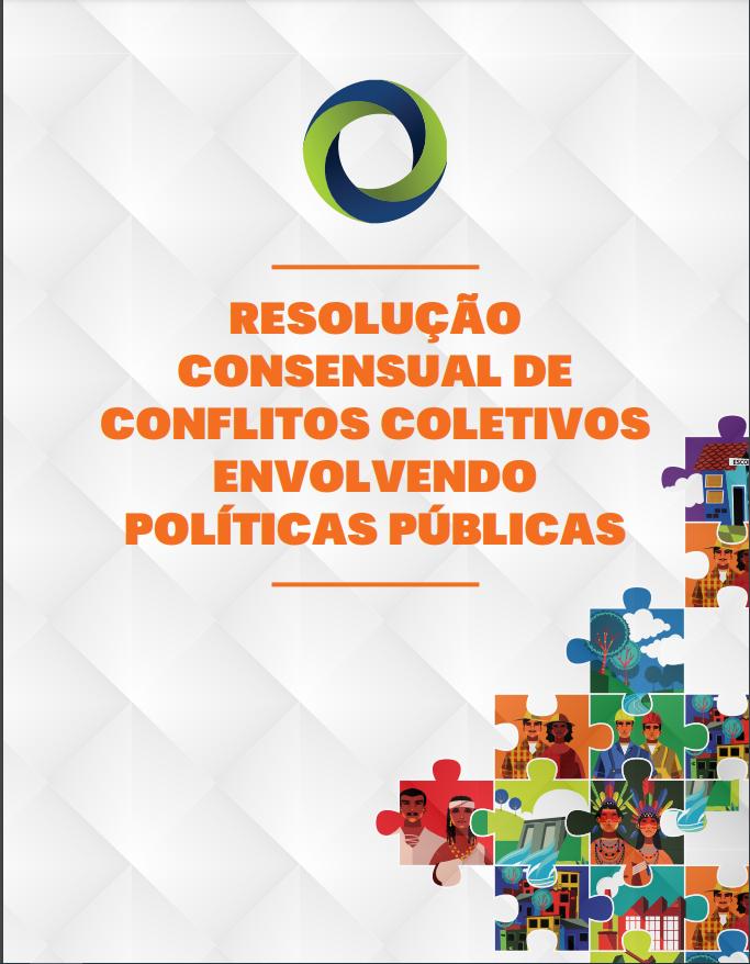 Resolução consenxual de conflitos coletivos envolvendo políticas públicas.png
