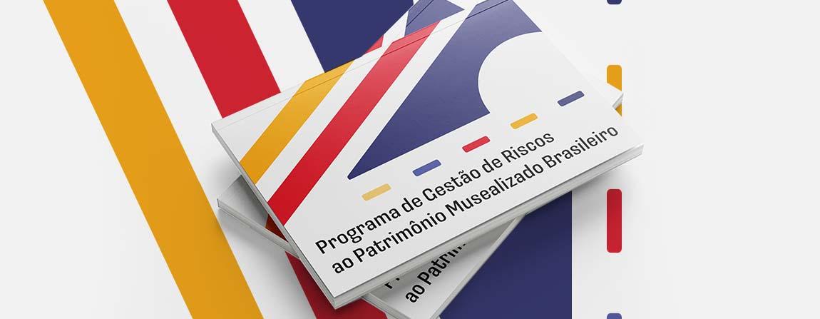 Ibram divulga versão revisada do Programa de Gestão de Riscos ao Patrimônio Musealizado Brasileiro