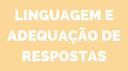 Linguagem e adequação de respostas.png