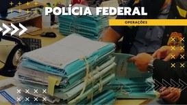 Polícia Federal deflagra mais uma fase da Operação Faroeste,
