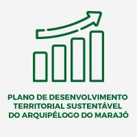 Plano de Desenvolvimento Territorial Sustentável do Arquipélago do Marajó